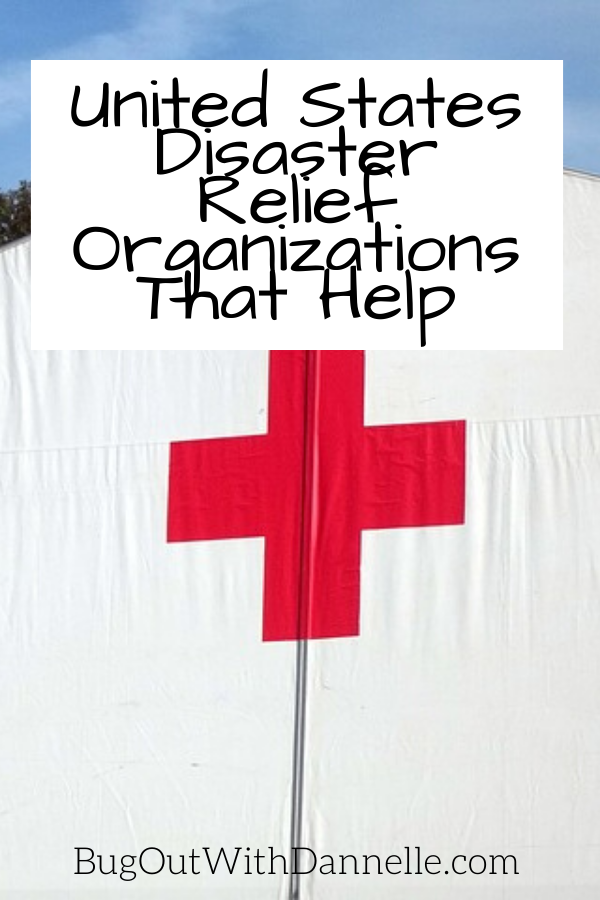 United States Disaster Relief Organizations That Help