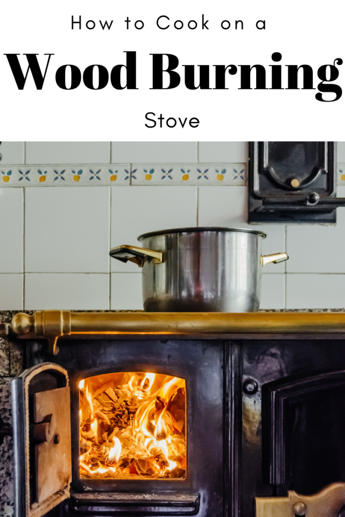 Cook on a Wood Stove