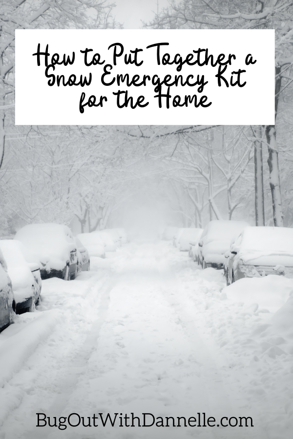 Snow Emergency Kit for the Home: How to Put it Together
