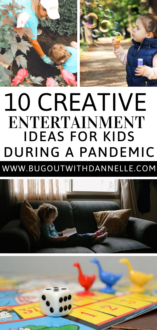 10 Creative Entertainment Ideas for Kids during a Pandemic