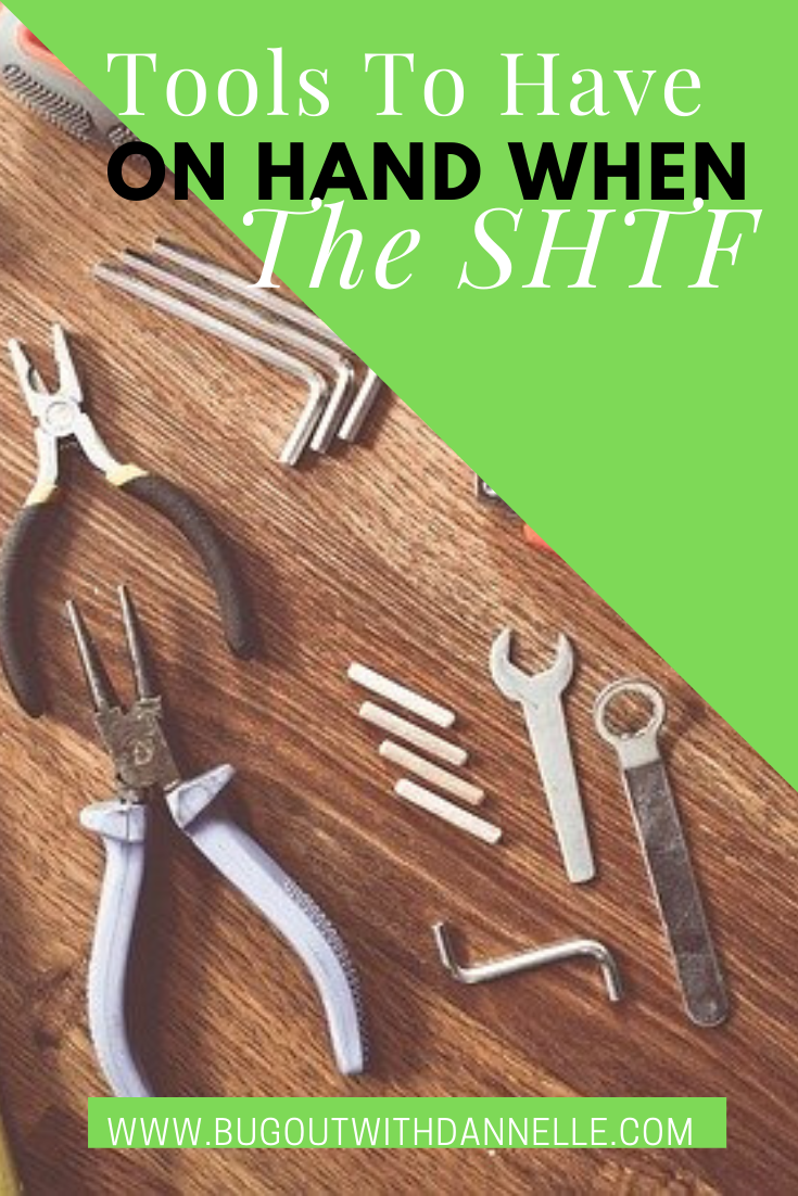 Tools To Have On Hand When The SHTF