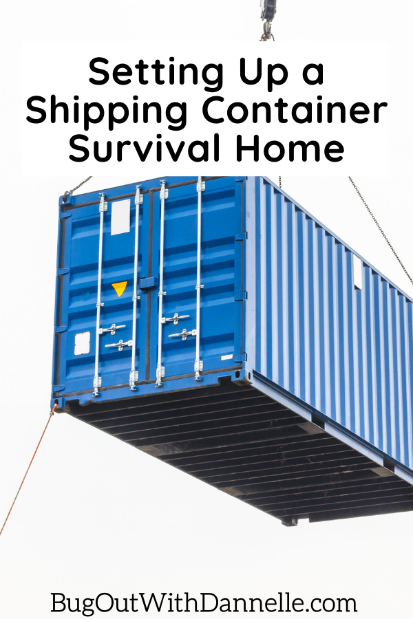 Setting Up a Shipping Container Survival Home article cover image