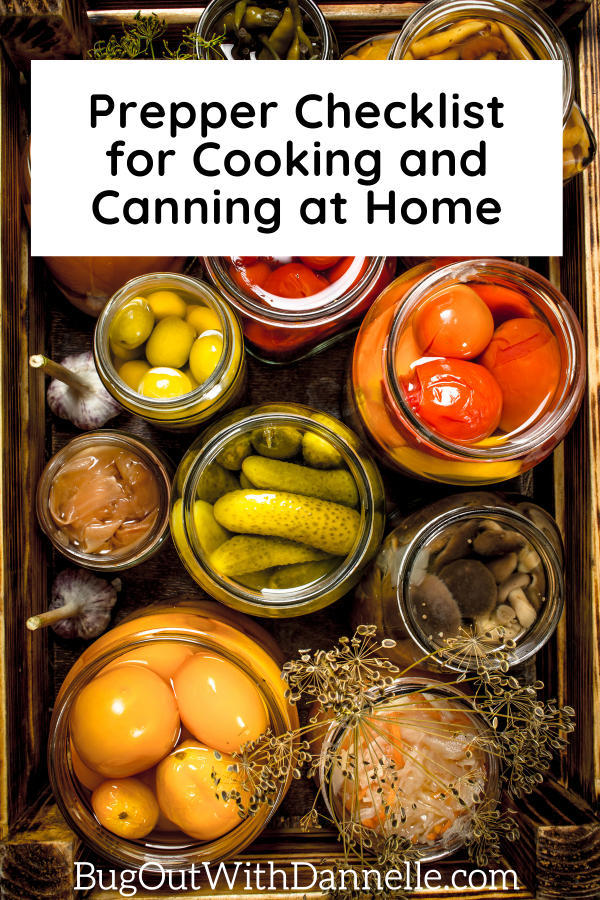 Prepper Checklist for Cooking and Canning at Home