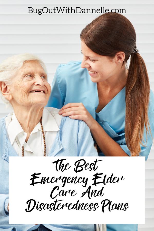 The Best Emergency Elder Care And Disaster Preparedness Plans