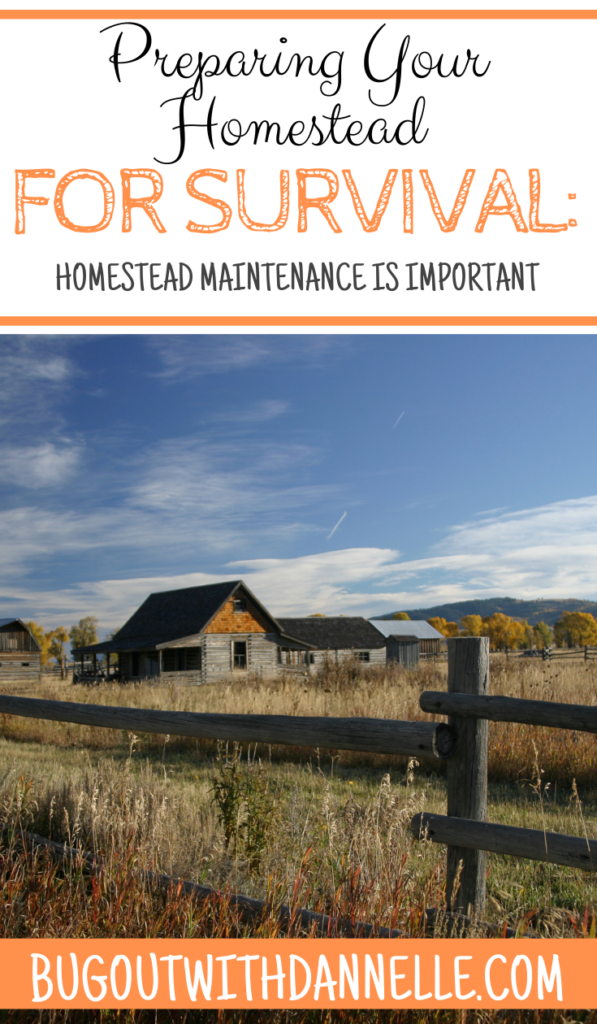 Homestead Maintenance is Important article cover image of an old farm that is falling apart