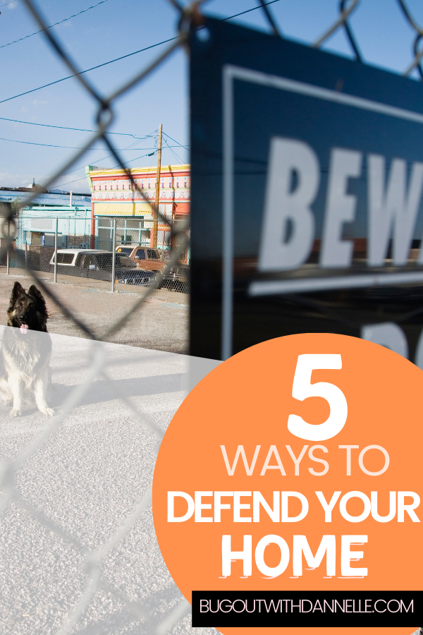 Five Ways to Defend Your Homestead