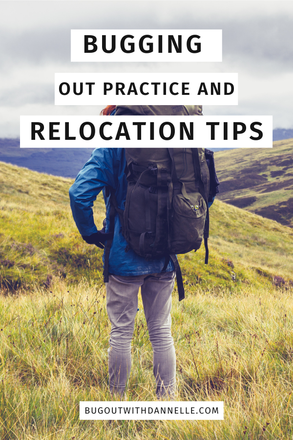 Bugging Out Practice and Relocation Tips – with printables