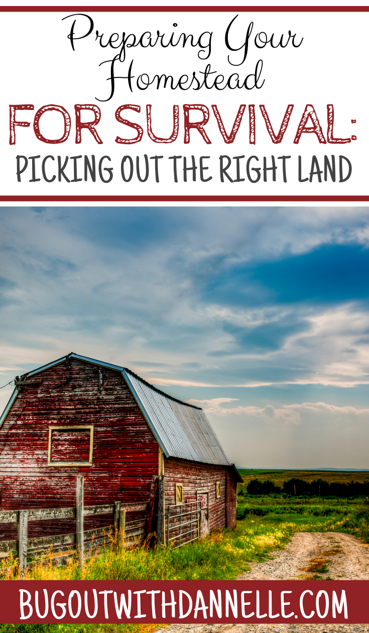 Preparing Your Homestead for Survival: Picking out Prepper Real Estate