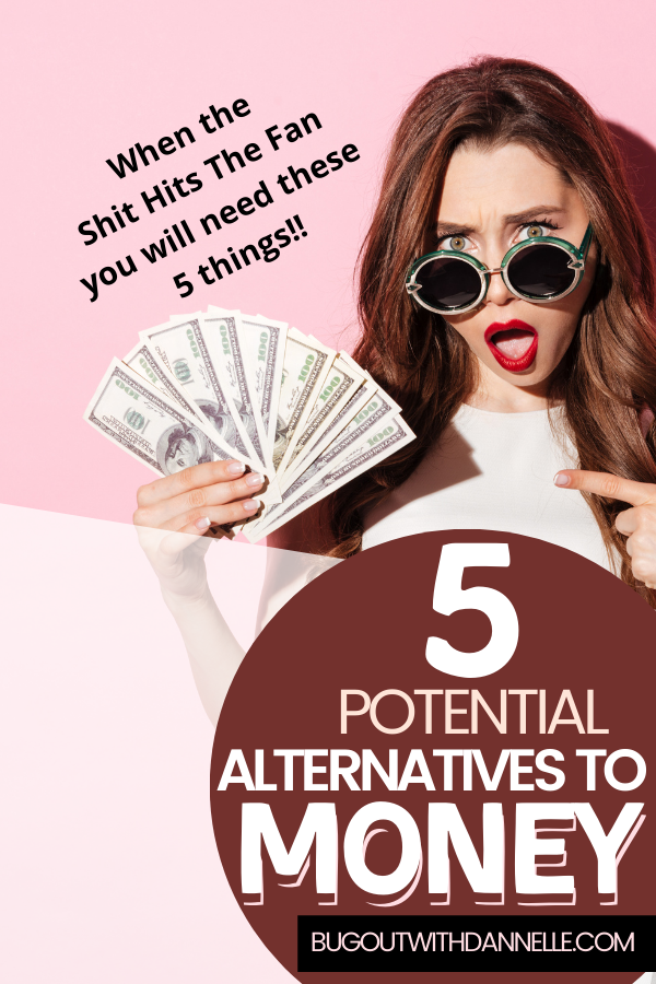 Five Potential Alternatives to Money