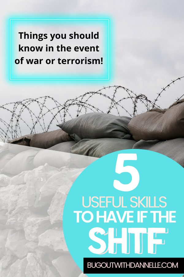 Five Useful Skills to learn 2021 in the Event of War or Terrorism
