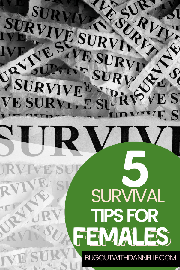 Five Survival Tips for Females To Know