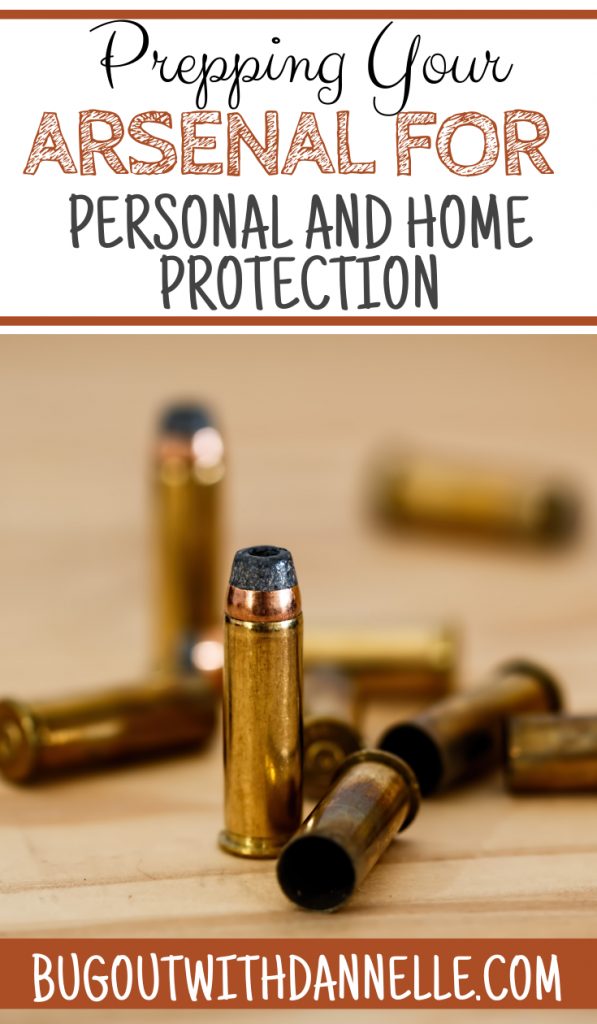 Prepping Your Arsenal for Personal and Home Protection