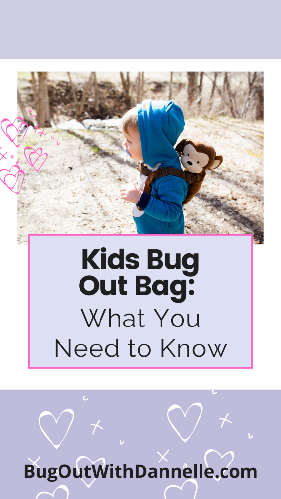 Kids Bug Out Bag : What You Need to Know